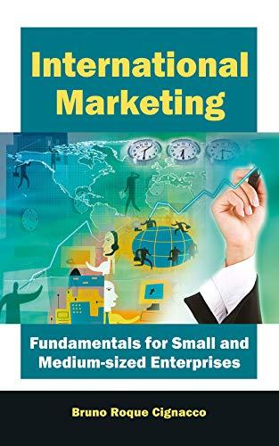 International Marketing: Fundamentals for Small and Medium-Sized Enterprises: Bruno Roque Cignacco