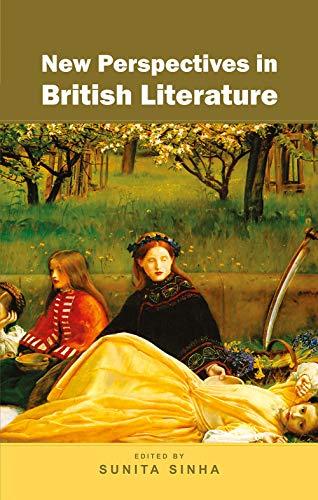 New Perspectives in British Literature, Vol. 2: Sunita Sinha (Ed.)