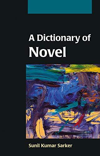 A Dictionary of Novel: Sunil Kumar Sarker
