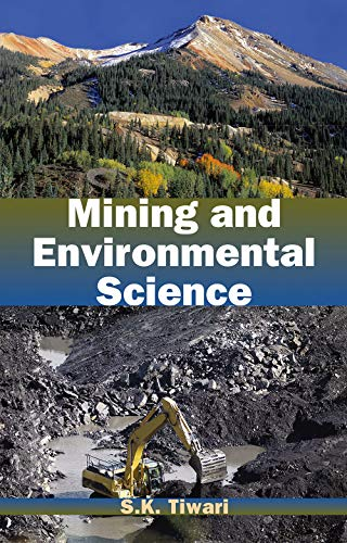 Mining and Environmental Science: S.K. Tiwari