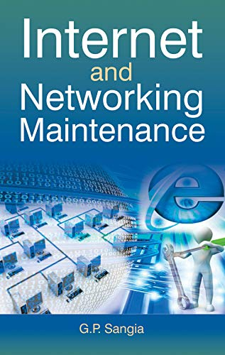 Internet and Networking Maintenance: G.P. Sangia