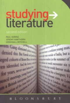 Studying Literature : The Essential Companion: Paul Goring, Jeremy Hawthorn and Domhnall Mitchell