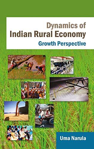 Dynamics of Indian Rural Economy: Narula Uma