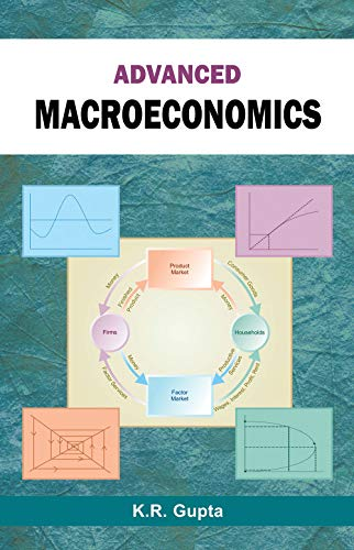Advanced Macroeconomics (Volume 1): K.R. Gupta