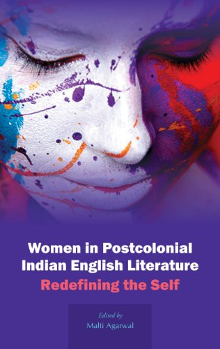 Women in Postcolonial Indian English Literature : Edited by Malti