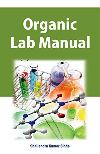Organic Lab Manual: Shailendra Kumar Sinha