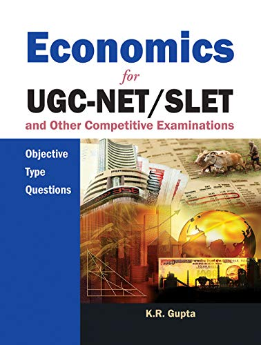 Economics for UGC-NET/SLET and Other Competitive Examinations.: K.R. Gupta