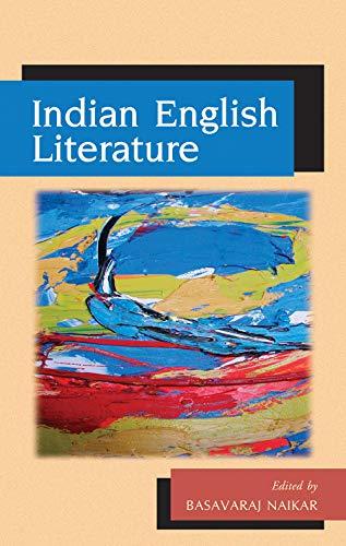 Indian English Literature, Vol. IX: Basavaraj Naikar (ed.)