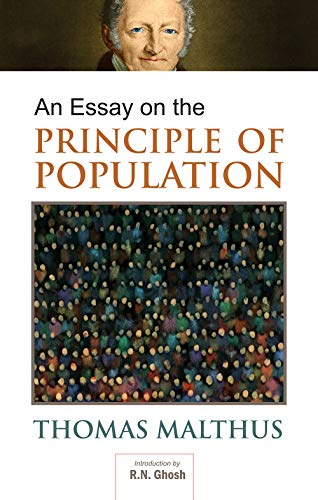 An Essay on the Principle of Population, Vol. I: Thomas Malthus (Inro.)