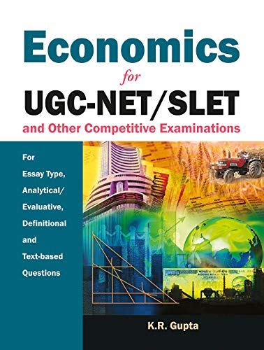 Economics for UGC-NET/SLET and other Competitive Examinations: K.R. Gupta