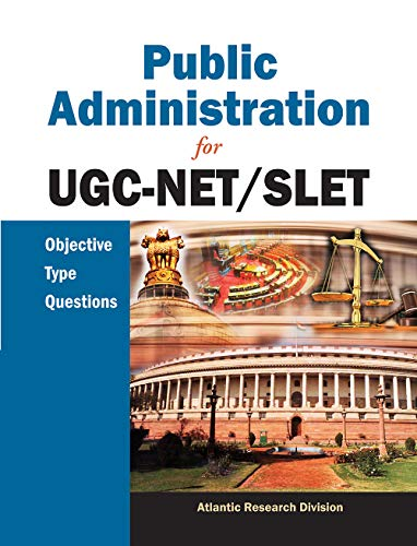 Public Administration for UGC-NET/SLET: Objective Type Questions: Atlantic Research Division