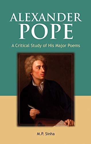 Alexander Pope: Sinha M.P.
