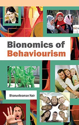 Bionomics of Behaviourism: Bhanuvikraman Nair