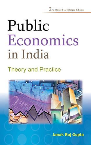 Public Economics in India: Gupta Janak Raj