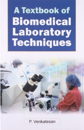 A Textbook of Biomedical Laboratory Techniques: P. Venkatesan