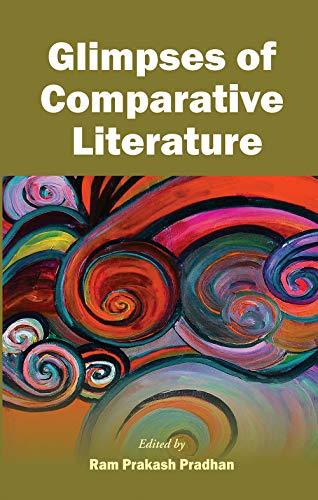 Glimpses of Comparative Literature: Ram Prakash Pradhan