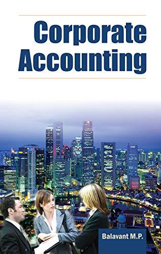 Corporate Accounting, Vol. II: Balavant M.P.