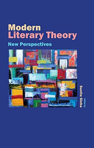 Modern Literary Theory: New Perspectives, Vol. II: Sunita Sinha (Ed.)