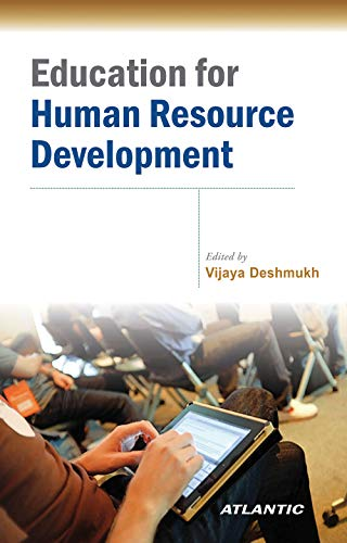 Education for Human Resource Development: Vijaya Deshmukh (Ed.)