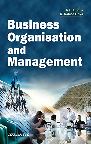 Business Organisation and Management: R.C. Bhatia,K. Natesa Priya