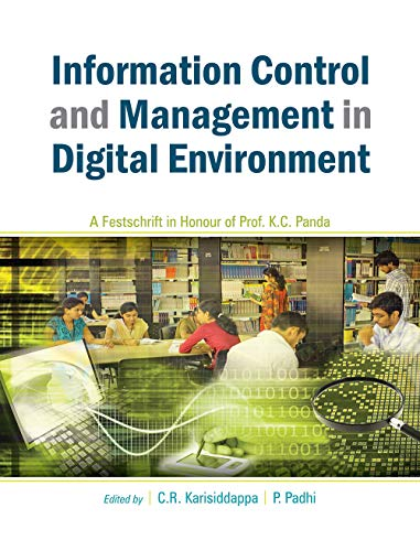Information Control and Management in Digital Environment: C.R. Karisiddappa &