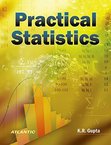 Practical Statistics, Vol. II: K.R. Gupta