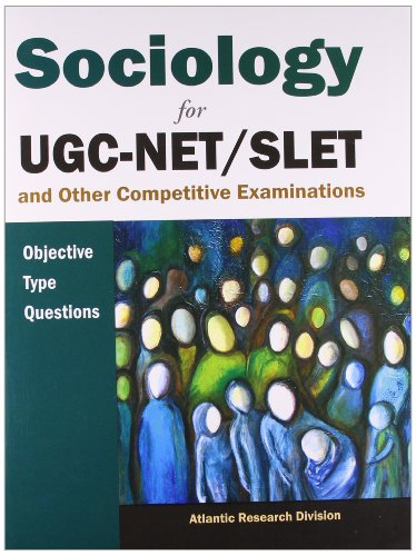 Sociology for UGC-NET/SLET and Other Competitive Examinations: Objective Type Questions: ...