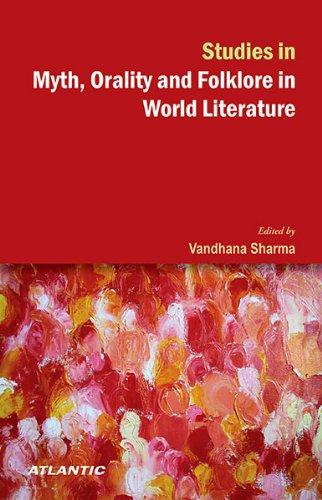 Studies in Myth, Orality and Folklore in: Vandhana Sharma (Ed.)