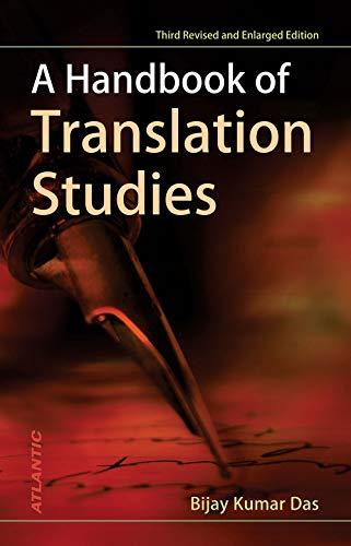 A Handbook of Translation Studies (Third Revised: Bijay Kumar Das