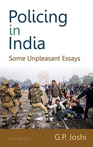 9788126918089: Policing In India: Some Unpleasant Essays