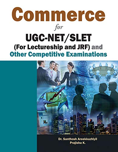 Commerce For Ugc-Net/Slet (For Lectureship and JRF) and Other Competitive Examinations