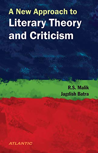 A New Approach to Literary Theory and: Malik R.S.