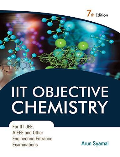 IIT Objective Chemistry: Syamal Arun