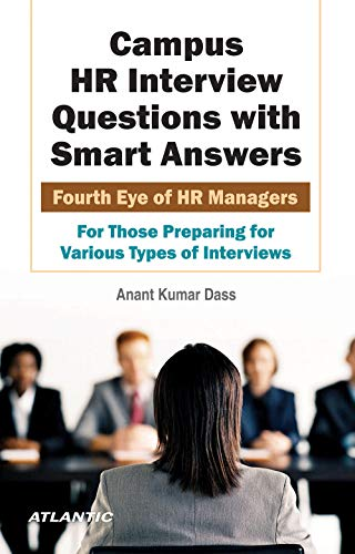 Campus HR Interview Questions with Smart Answers: Dass Anant Kumar