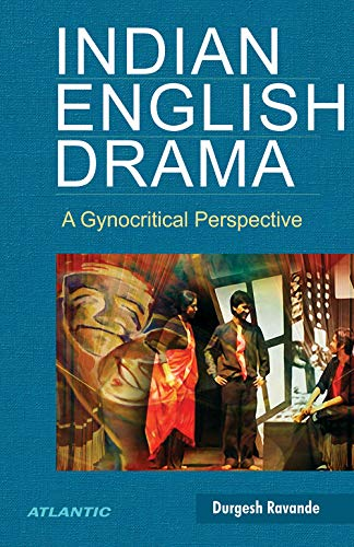 Indian English Drama: Ravande Durgesh
