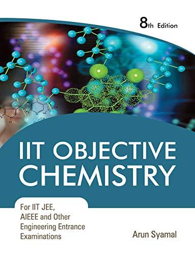 Iit Objective Chemistry For IIT JEE, AIEEE: Arun Syamal