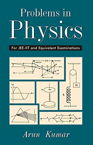 9788126921218: Problems in Physics For JEE-IIT and Equivalent Examinations, Volume 2 [Paperback] Arun Kumar