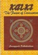 Kalki the Future of Civilization: Radhakrishna S.