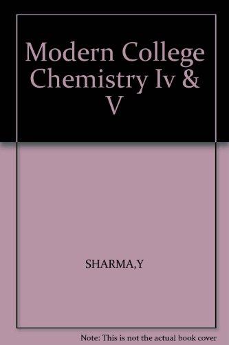 Modern College Chemistry TDC II Paper IV: Sharma Y.R., Sharma