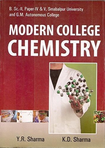Modern College Chemistry B.Sc. II Yr. Paper: Sharma Y.R., Sharma