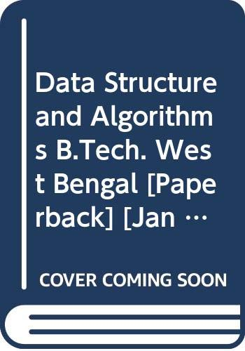 Data Structure and Algorithms B.Tech. West Bengal: Rachhpal Singh, Sharma