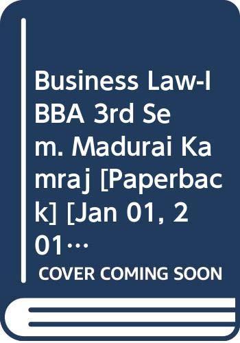 Business Law-I BBA 3rd Sem. Madurai Kamraj: Garg K.C., Sharma