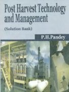 Post Harvest Technology and Management: Pandey P.H.