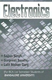 Electronics BCA 1st Bangalore: Sajjan Singh, Sandhu
