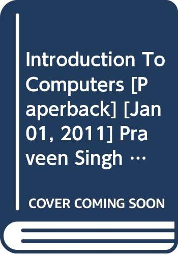 Introduction to Computers: Praveen Singh, Manik