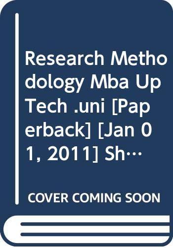 Research Methodology MBA UP Tech. Uni.: Gupta Shashi K.,