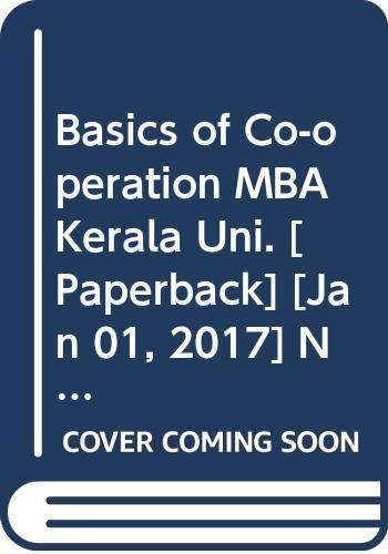 Basic of Cooperation MBA Kerala Uni.: Nair K.M.