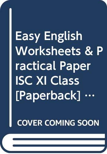Easy English Worksheets & Practical Paper ISC: Lahary Indrashis, Manas