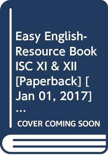 Easy English-Resource Book ISC XI & XII: Lahary Indrashis, Manas