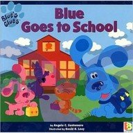 9788128613470: Blues Clues Blue Goes to School